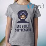 195Essential Merch Your End Voter Suppression T-Shirt