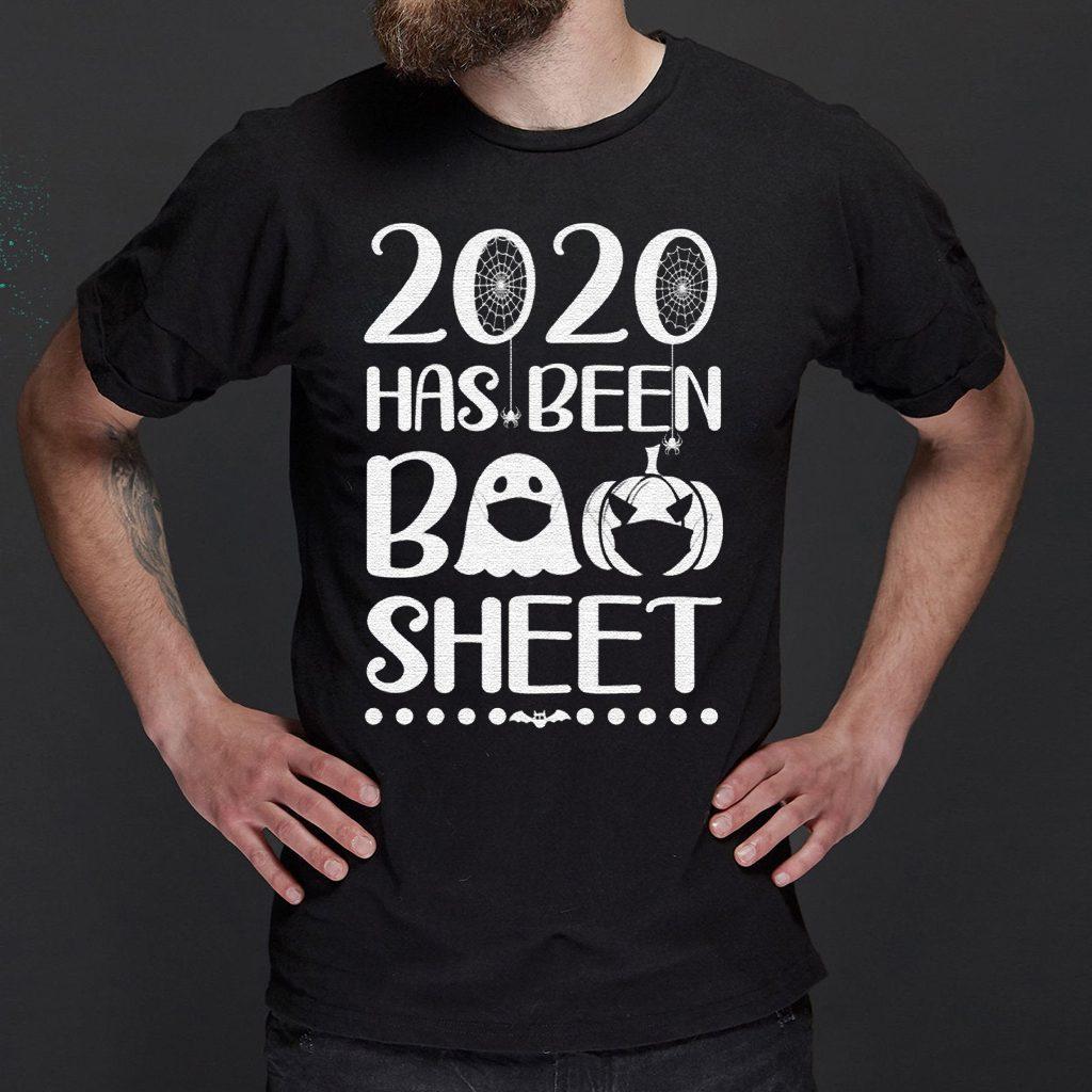2020 has been boo sheet shirt