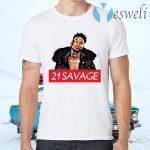 21 Savage. T-Shirts