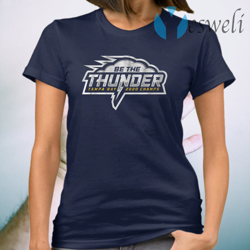 Be the thunder champs T-Shirt