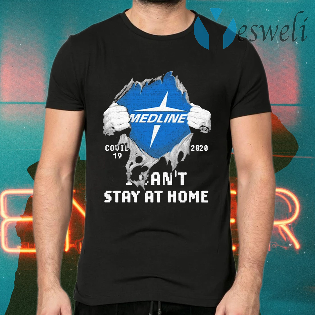 Blood inside me Medline covid 19 2020 i can't stay at home T-Shirts