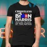 Christians Biden Harris Restore The Soul Of This Nation T-Shirts