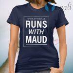 Cville Runs With Maud T-Shirt
