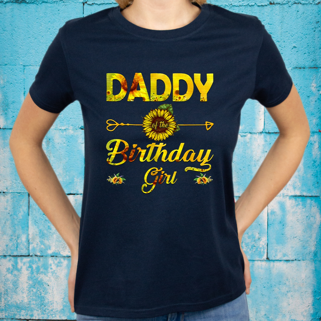 Daddy Of The Birthday Girl T-Shirts