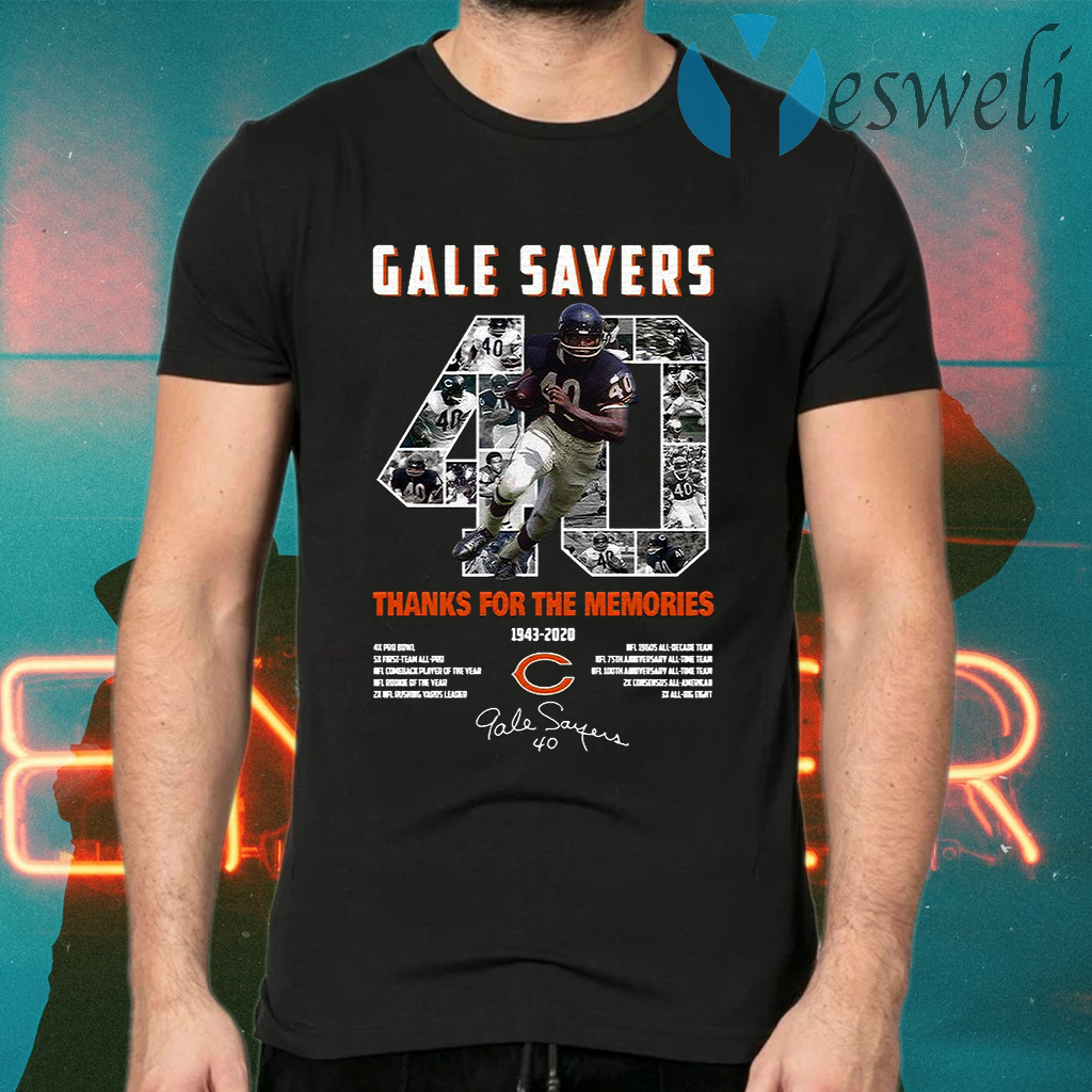 Gale Sayers 40 Thank You For The Memories 1943 2020 Signature T-Shirts