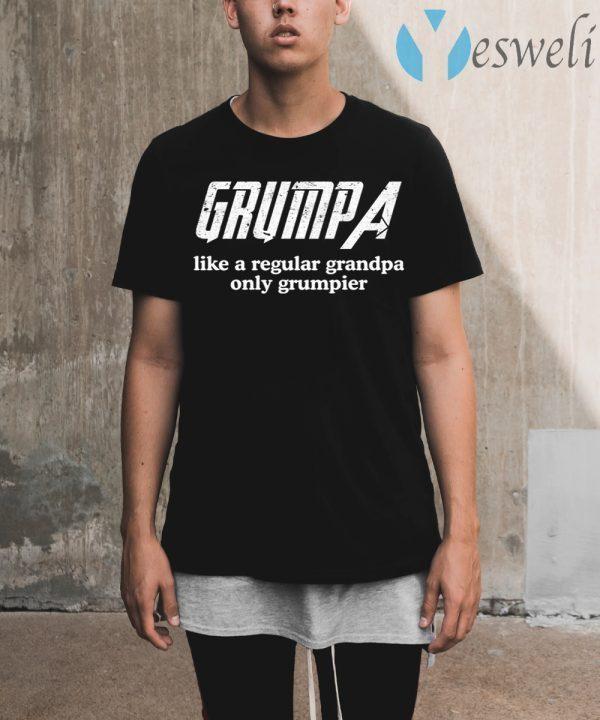 Grumpa like a regular grandpa only grumpier T-Shirt