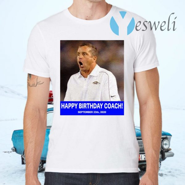Happy birthday coach T-Shirts