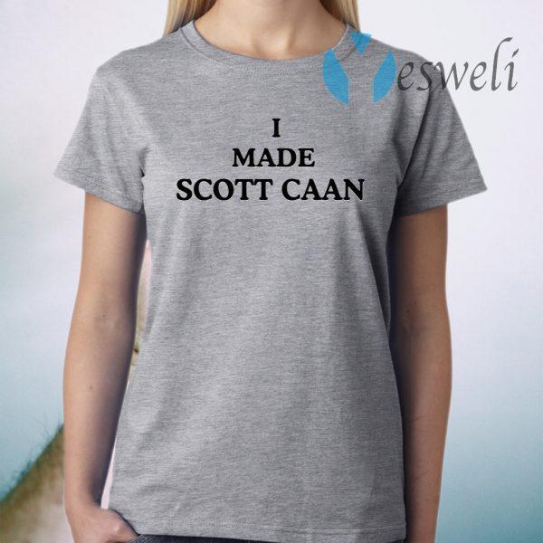 I Made Scott Caan T-Shirt