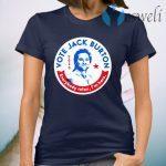 Jack Burton 2020 Everybody Relax I'm Here T-Shirt
