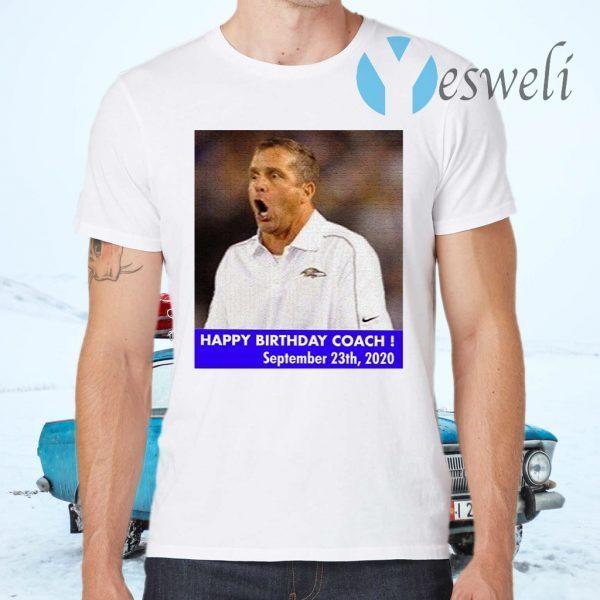 John Harbaugh Prank Happy Birthday Coach Ravens T-Shirts
