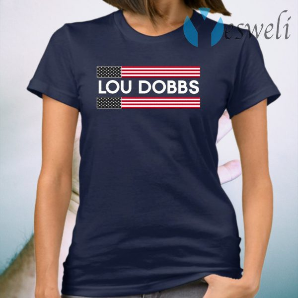 Lou Dobbs T-Shirt