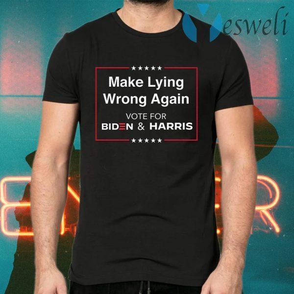 Make Lying Wrong Again T-Shirts