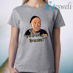 Mickey Goldmill You're A Bum T-Shirt