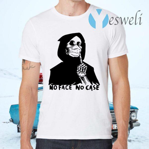 No Face No Case T-Shirts