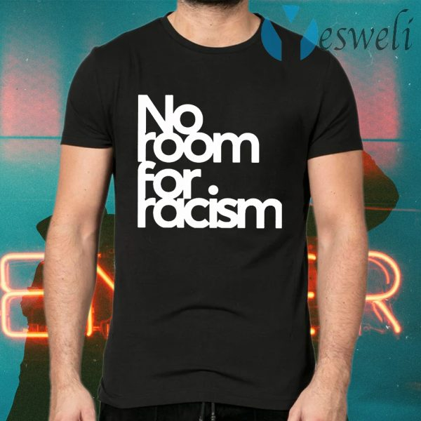 No Room For Racism T-Shirts