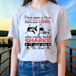 Once Upon A Time There Was A Girl Who Really Loved Sharks It Was Me The End TShirts