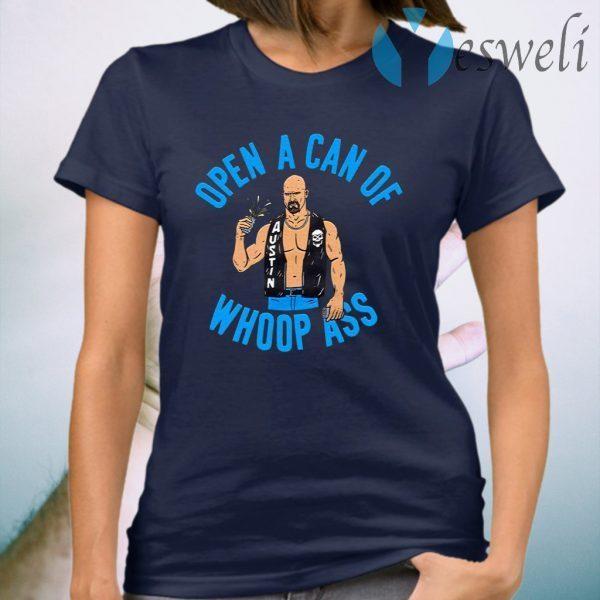 Open A Can Of Whoop Ass T-Shirt