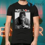 Poetic justice T-Shirts