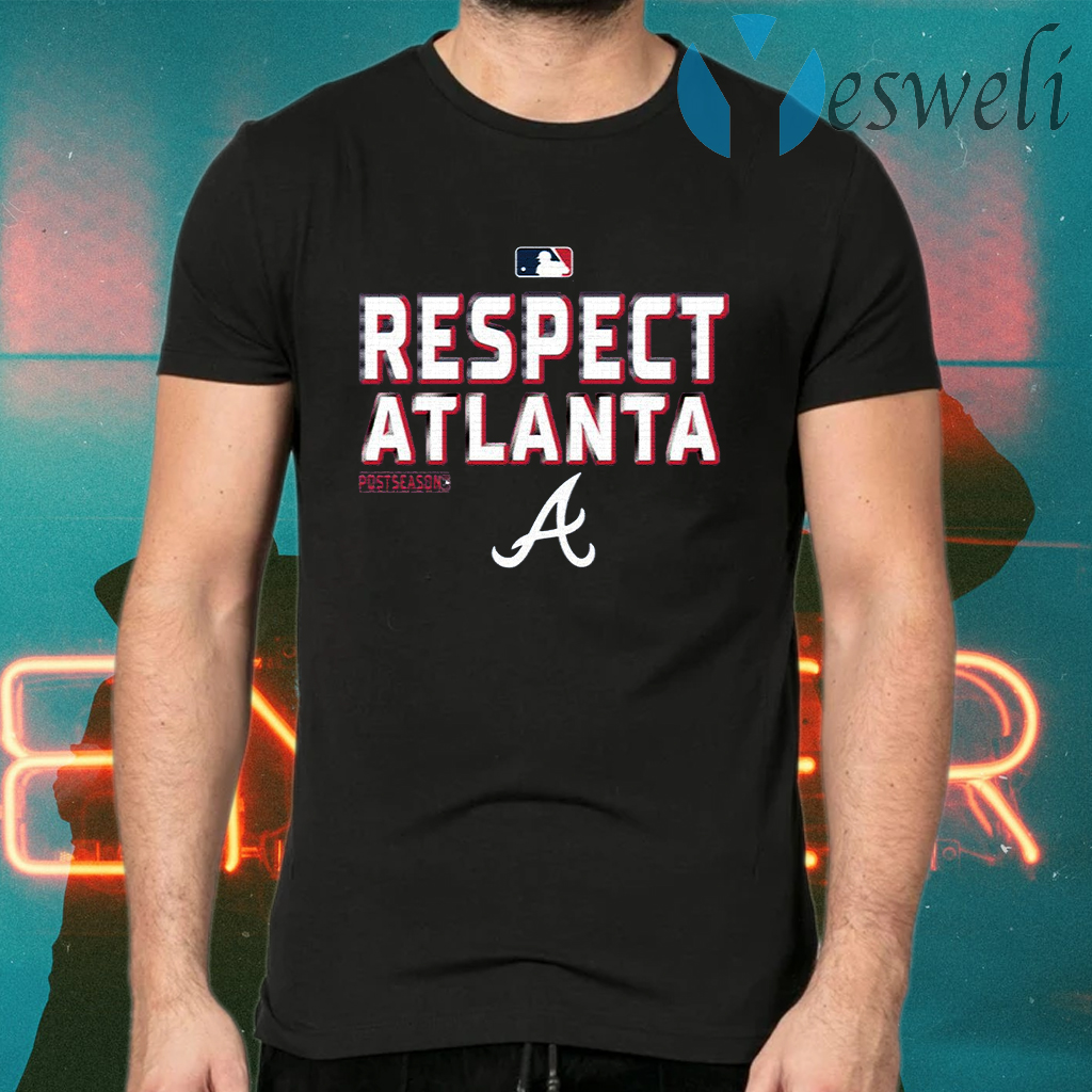 Respect Atlanta Braves T-Shirts