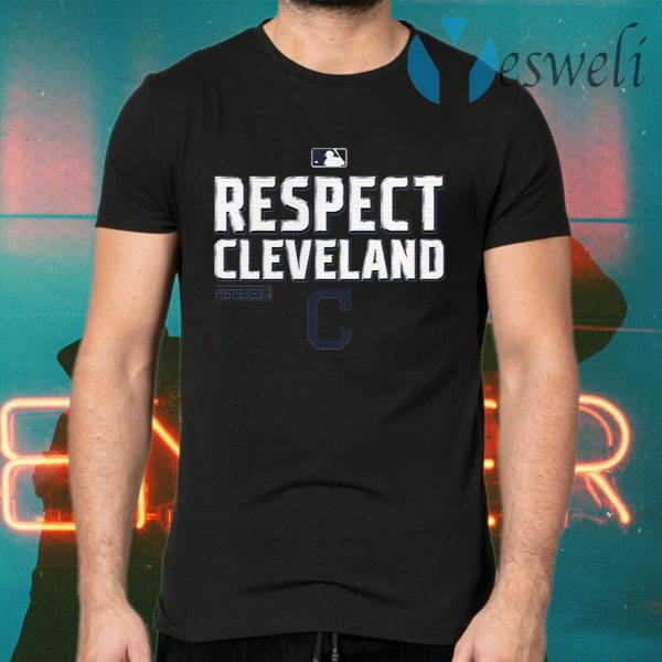 Respect cleveland T-Shirts