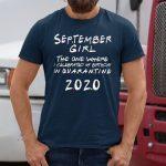 September Girl Celebrated Birthday Quarantine Classic T-Shirts
