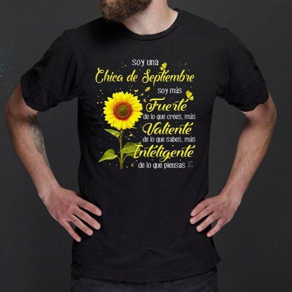 Soy Una Chica De Septiembre Soy Mas Fuerte De Lo Que Crees Mas T Shirts