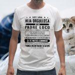 Soy Una Hija Orgullosa De Un Padre Loco T-Shirt