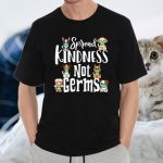 Spread Kindness Not Germs Dog Face Funny Distancing T-Shirts