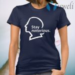 Stay Notorious T-Shirt