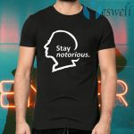 Stay Notorious T-Shirts