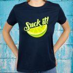 Suck It Mexican Shirt Funny Green Lime Slice Gift Lemon Love T-Shirt