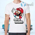 Super Rosario T-Shirts