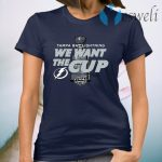 Tampa Bay Lightning We Want The Cup T-Shirt