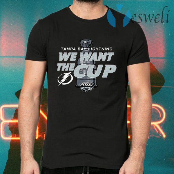 Tampa Bay Lightning We Want The Cup T-Shirts