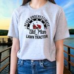 The Lawn Mower Tractor Mowing T-Shirts