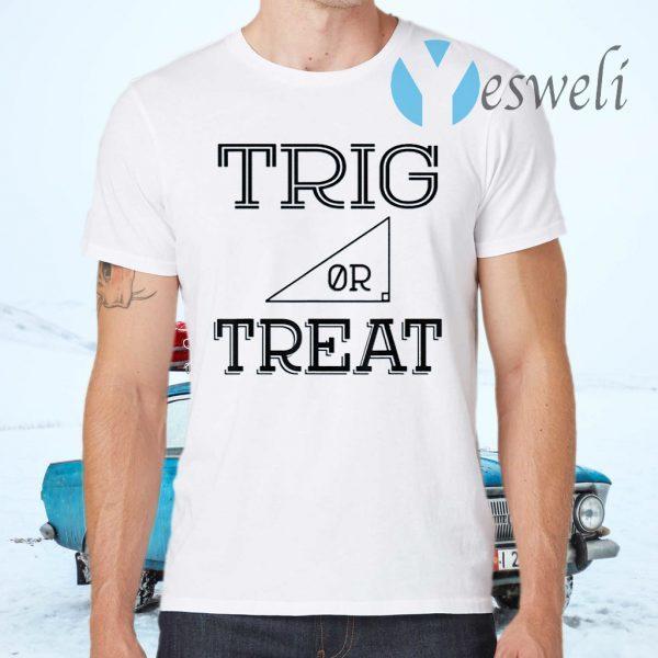 Trig or Treat Halloween T-Shirts