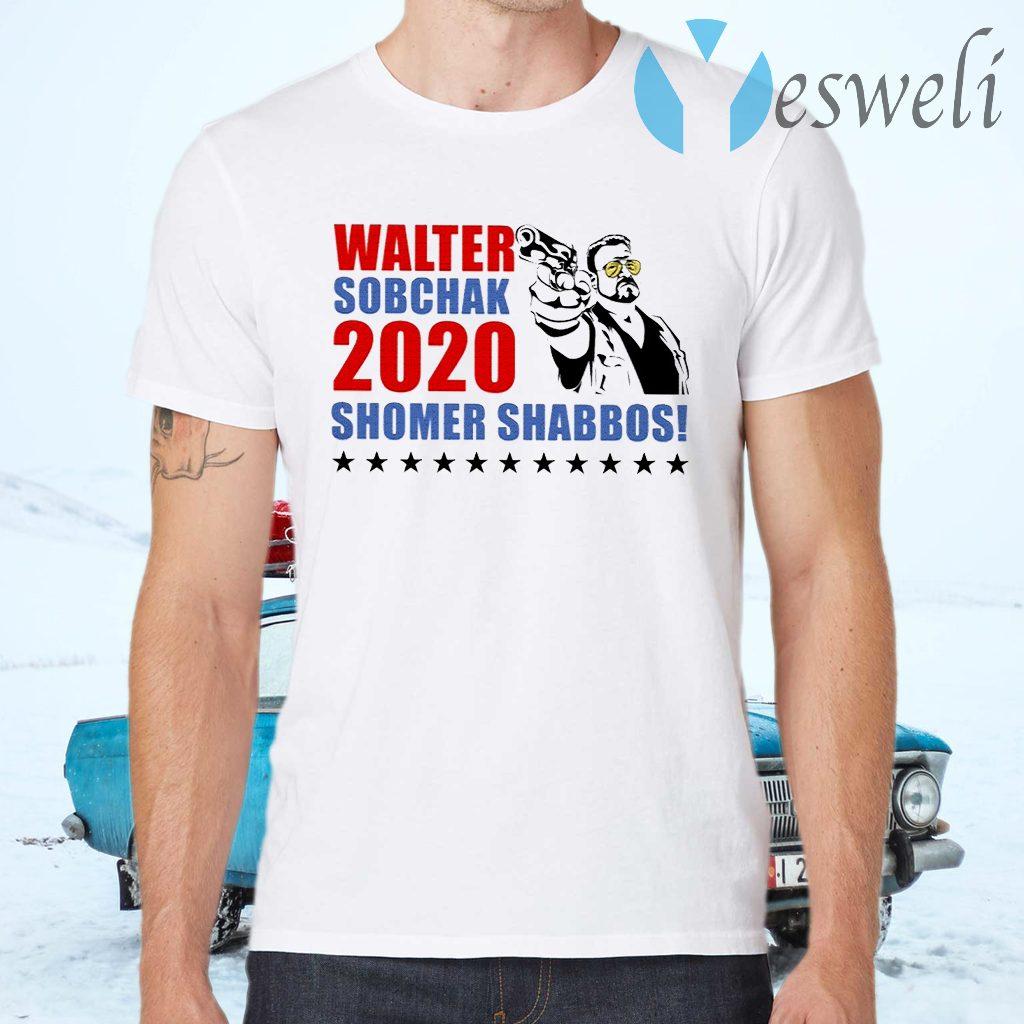 Walter Sobchak 2020 Shomer Shabbos T-Shirts