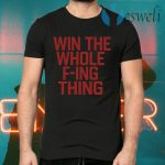 Win The Whole F'ing Thing Retro Major League Cleveland Indians T-Shirts