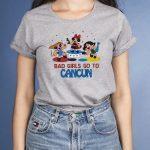 bad girls go to cancun tshirts