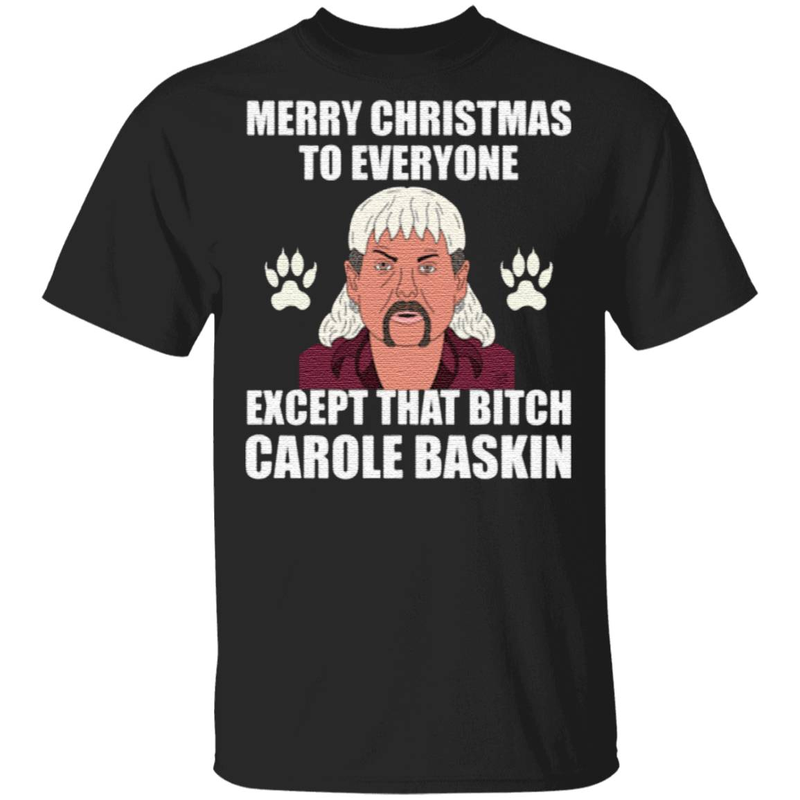 Tiger King Joe Exotic Merry Christmas To Everyone Christmas TShirt