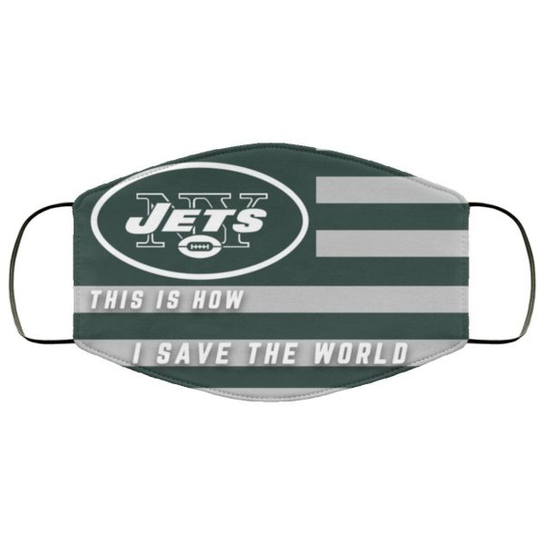 This Is How I Save The World New York Jets Face Mask
