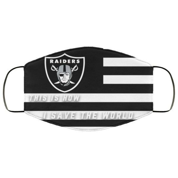 This Is How I Save The World Oakland Raiders Face Mask