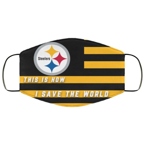 This Is How I Save The World Pittsburgh Steelers Face Mask