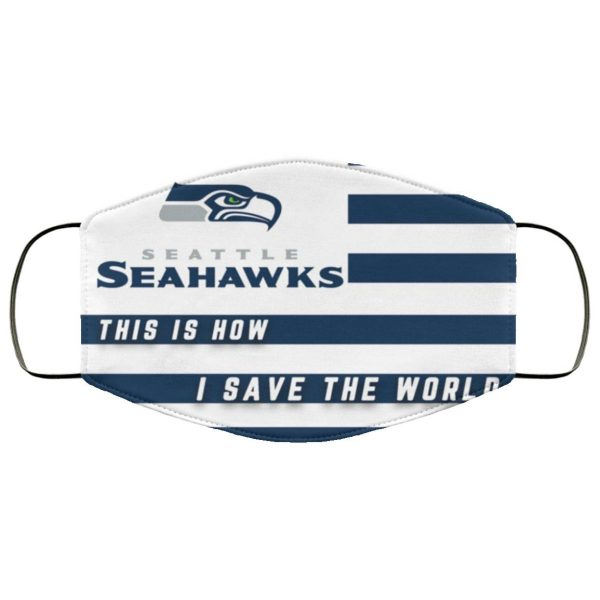 This Is How I Save The World Seattle Seahawks Face MaskFace Mask