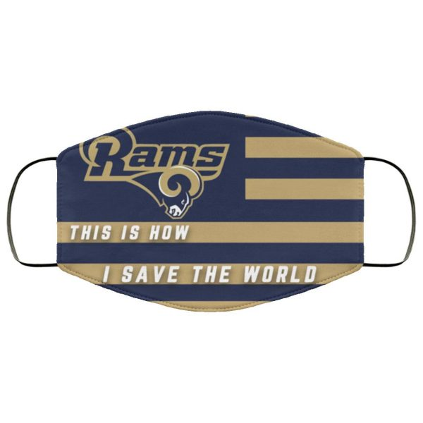 This Is How I Save The World Los Angeles Rams Face Mask