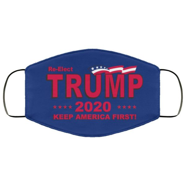 TRUMP 2020 KEEP AMERICA FIRST RE ELECT FLAG Face Mask