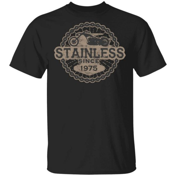 Stainless Biker Born Ride Road Old 1975 0323 T-Shirt