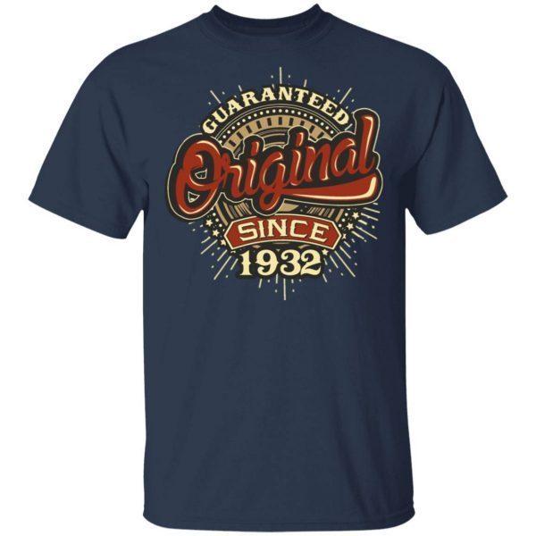 Birthday Guaranteed Since 1932 Present 0842 T-Shirt