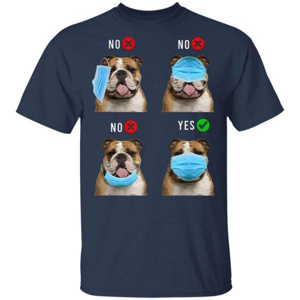 English Bulldog Right Wear Face Mask T-Shirt
