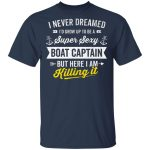 Super Sexy Boat Captain Sailor Boating Owner Boat Lover Gift T-Shirt